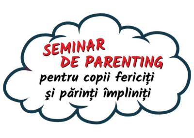 Seminar de parenting 2017